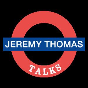 Jeremy Thomas Talks